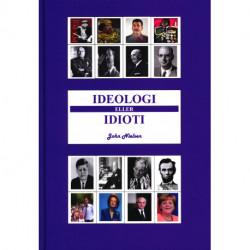Ideologi eller Idioti