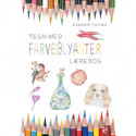 Tegn med farveblyanter: lærebog