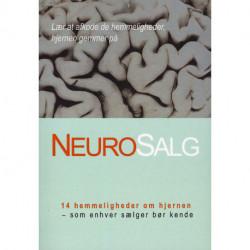 NeuroSalg: 14 hemmeligheder om hjernen - som enhver sælger bør kende