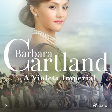 A Violeta Imperial(A Eterna Coleção de Barbara Cartland 8)