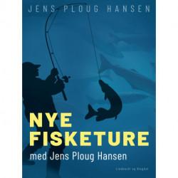 Nye fisketure med Jens Ploug Hansen