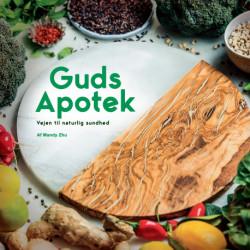 Guds Apotek: Vejen til naturlig sundhed