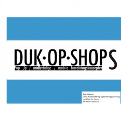 Duk Op Shops vol 3.1: Markedsføring og forretningsudvikling med Duk Op Shops