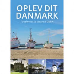 Oplev dit Danmark: Turoplevelser fra Skagen til Gedser