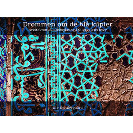 Drømmen om de blå kupler: Arkitektonisk udsmykning