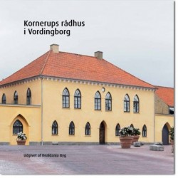 Kornerups rådhus i Vordingborg