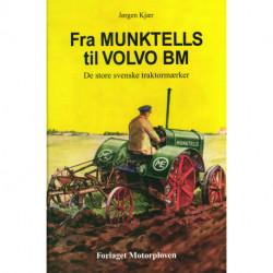 Fra MUNKTELLS til VOLVO BM: De store svenske traktormærker