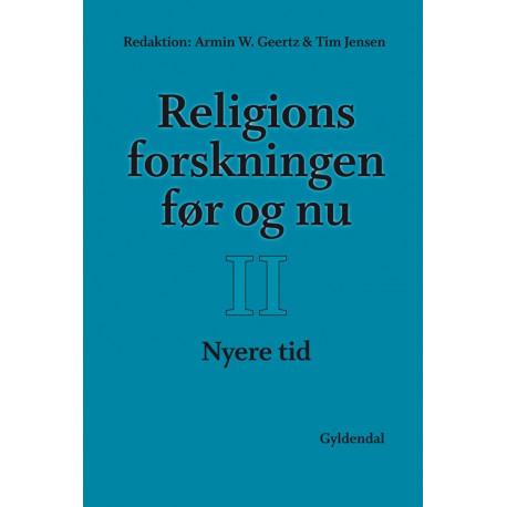 Religionsforskningen før og nu: Bind II: Nyere tid