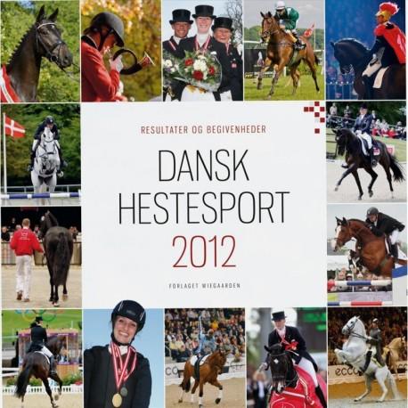 Resultater og begivenheder i dansk hestesport (Årgang 2012)