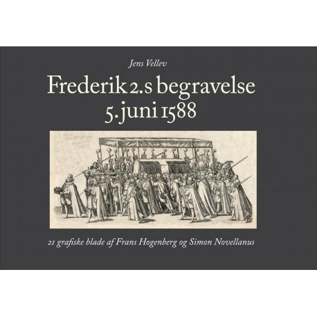 Frederik 2.s begravelse: 21 grafiske blade af Frans Hogenberg og Simon Novellanus