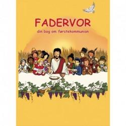 Fadervor - din bog om førstekommunion
