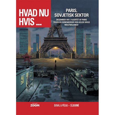 Hvad nu hvis ... Paris, Sovjetisk sektor