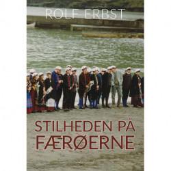 Stilheden på Færøerne