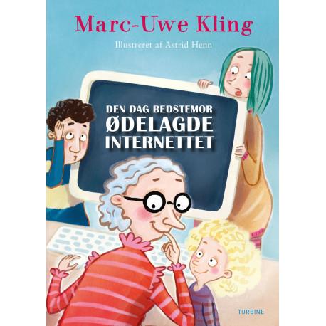 Den dag bedstemor ødelagde internettet