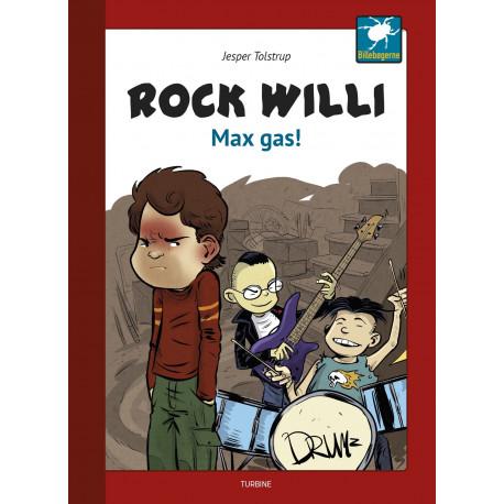 Rock Willi - Max gas!