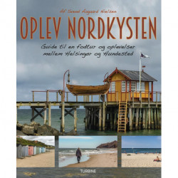Oplev Nordkysten: Guide til en fodtur og oplevelser mellem Helsingør og Hundested