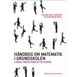 Håndbog om matematik i grundskolen: læring, undervisning og vejledning