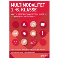 Multimodalitet 1.-6. klasse - analyse og produktion i et socialsemiotisk, scenariedidaktisk perspektiv