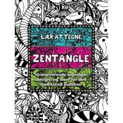 Lær at tegne zentangle: 50 inspirerende tegninger, designs og idéer for den meditative kunstner