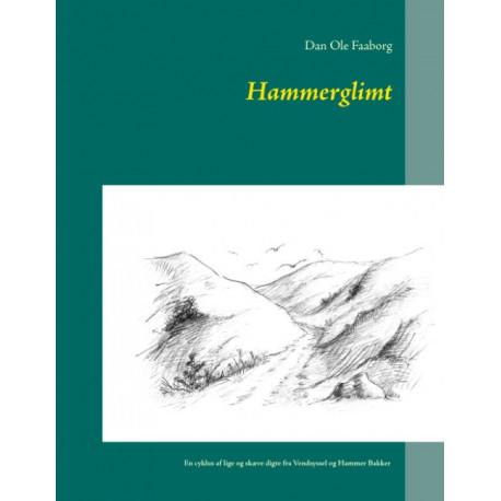 Hammerglimt: En cyklus af lige og skæve digte fra Vendsyssel og Hammer Bakker