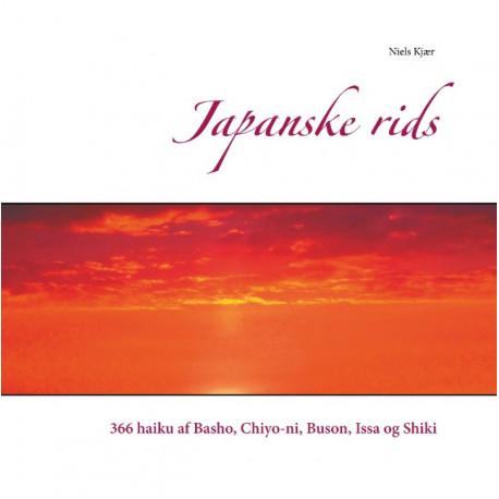 Japanske rids: 366 haiku af Basho, Chiyo-ni, Buson, Issa og Shiki