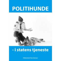 Politihunde i statens tjeneste: Et godt hundeliv