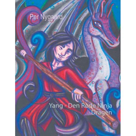 Yang - Den Røde Ninja: Dragen