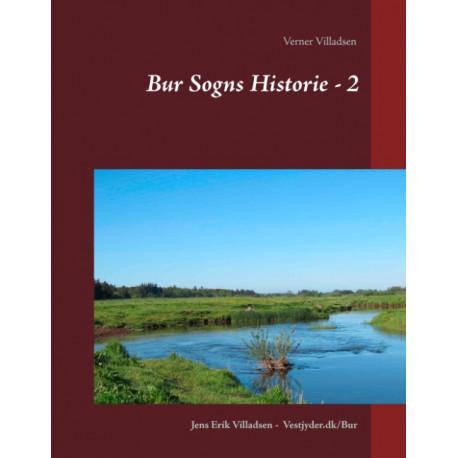 Bur Sogns Historie - 2: Sognets historie fra midten af 1600taallet til sidst i 1900tallet