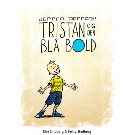 Jepper Depper!: Tristan og Den Blå Bold