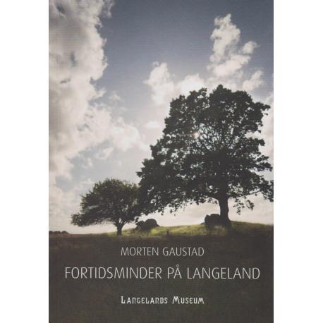 Fortidsminder på Langeland