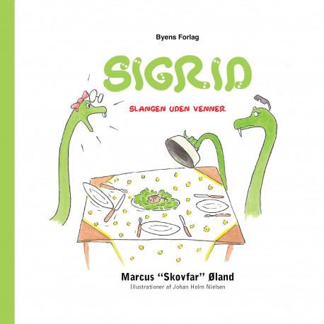 Sigrid – slangen uden venner
