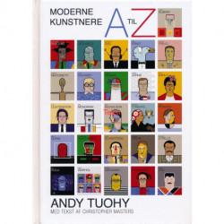 Moderne kunstnere A til Z: Moderne kunstnere fra A til Z