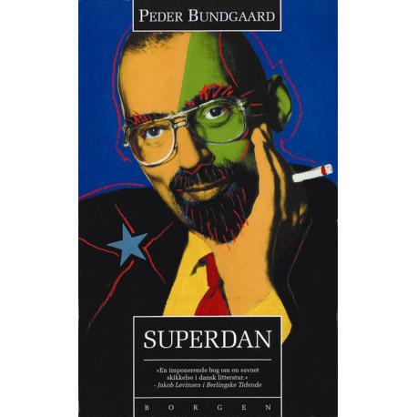 Superdan: Et portræt af Dan Turèll