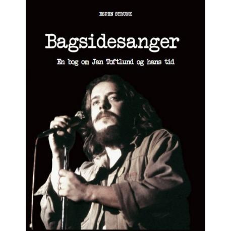 Bagsidesanger: En bog om Jan Toftlund og hans tid
