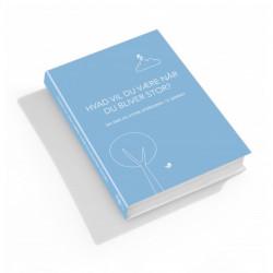 Hvad vil du være når du bliver stor? Blå udgave: 365 store og små spørgsmål til barnet
