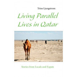 Living Parallel Lives in Qatar: Stories from Locals and Expats