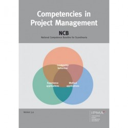 Competencies in project management: NCB - National Competence Baseline for Scandinavia