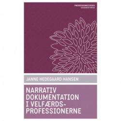 Narrativ dokumentation i velfærdsprofessionerne