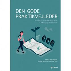 Den gode praktikvejleder: En håndbog til praktikforløbet på pædagoguddannelsen