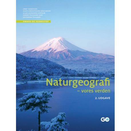 Naturgeografi - vores verden - 2. udgave