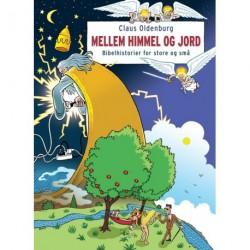 Mellem himmel og jord: bibelhistorier for store og små