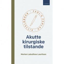 Akutte kirurgiske tilstande - 3. udgave