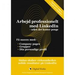 Arbejd professionelt med LinkedIn uden det koster penge