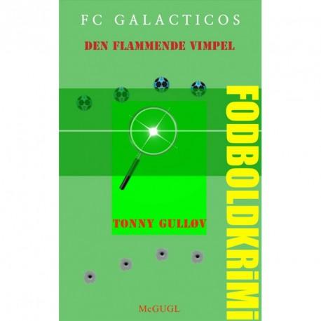 FC Galacticos - den flammende vimpel