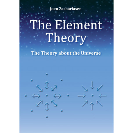 The element theory: the theory about the universe
