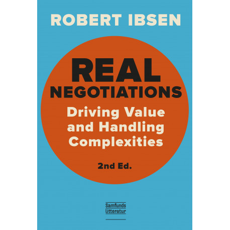 Real Negotiations: Driving Value and Handling Complexities