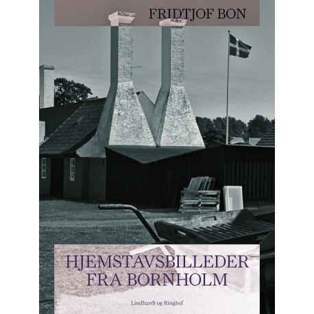 Hjemstavsbilleder fra Bornholm