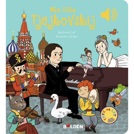 Min lille Tjajkovskij: med musik