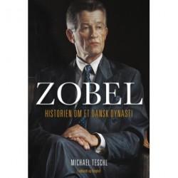 Zobel: historien om et dansk dynasti