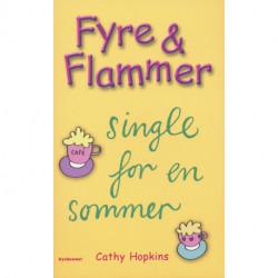 Fyre & Flammer 5 - Single for en sommer